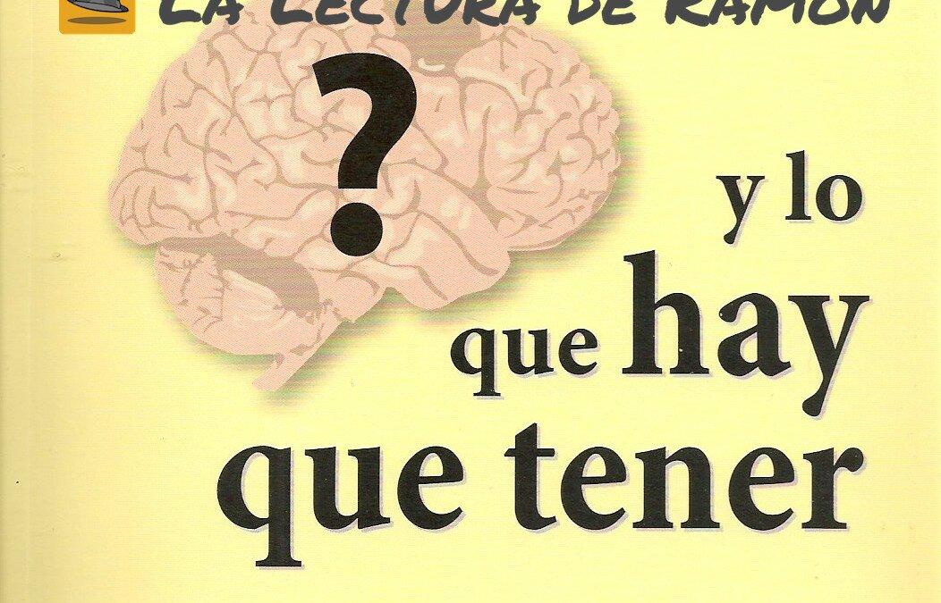 Cerebro izquierdo y lo que hay que tener