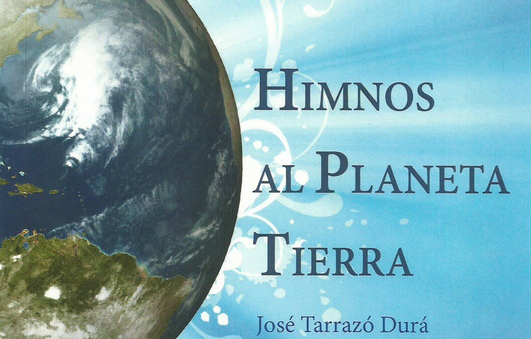 Himnos al planeta Tierra, de José Tarrazó