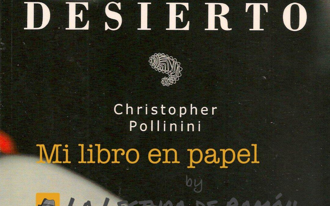 Cuatro muertos más para el desierto, de Cristopher Pollinini