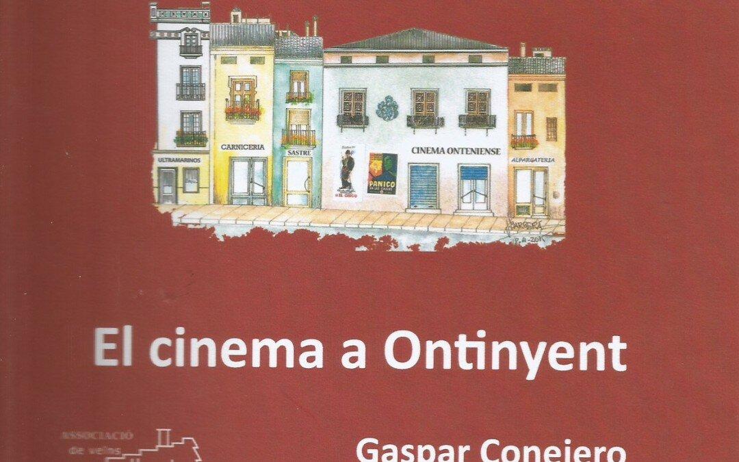 El cinema a Ontinyent, de Gaspar Conejero