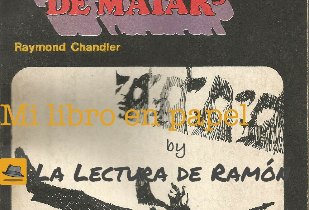 El simple arte de matar, de Raymond Chandler