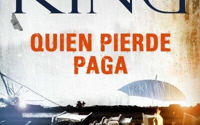 Quien pierde paga, de Stephen King